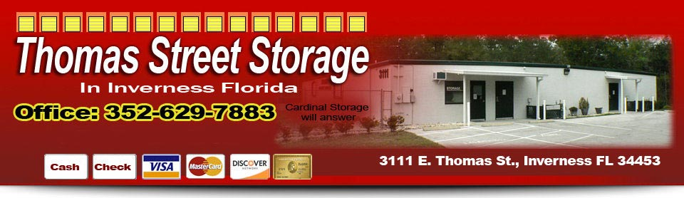 Thomas Street Storage, Office: 352-629-7883 After Hours: 352-302-0218